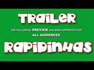 Trailer 2ª Temporada das Rapidinhas